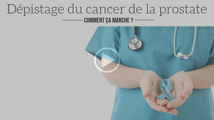 Dépistage du cancer de la prostate – Comment ca marche ?